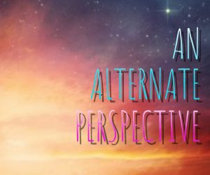 An Alternate Perspective – available now